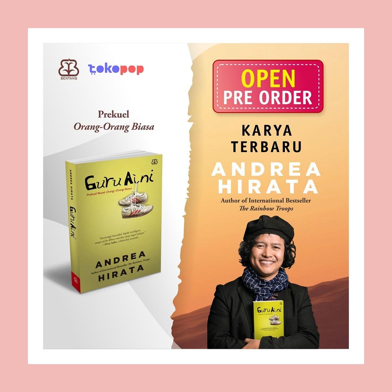 Pre-Order Guru Aini - Andrea Hirata