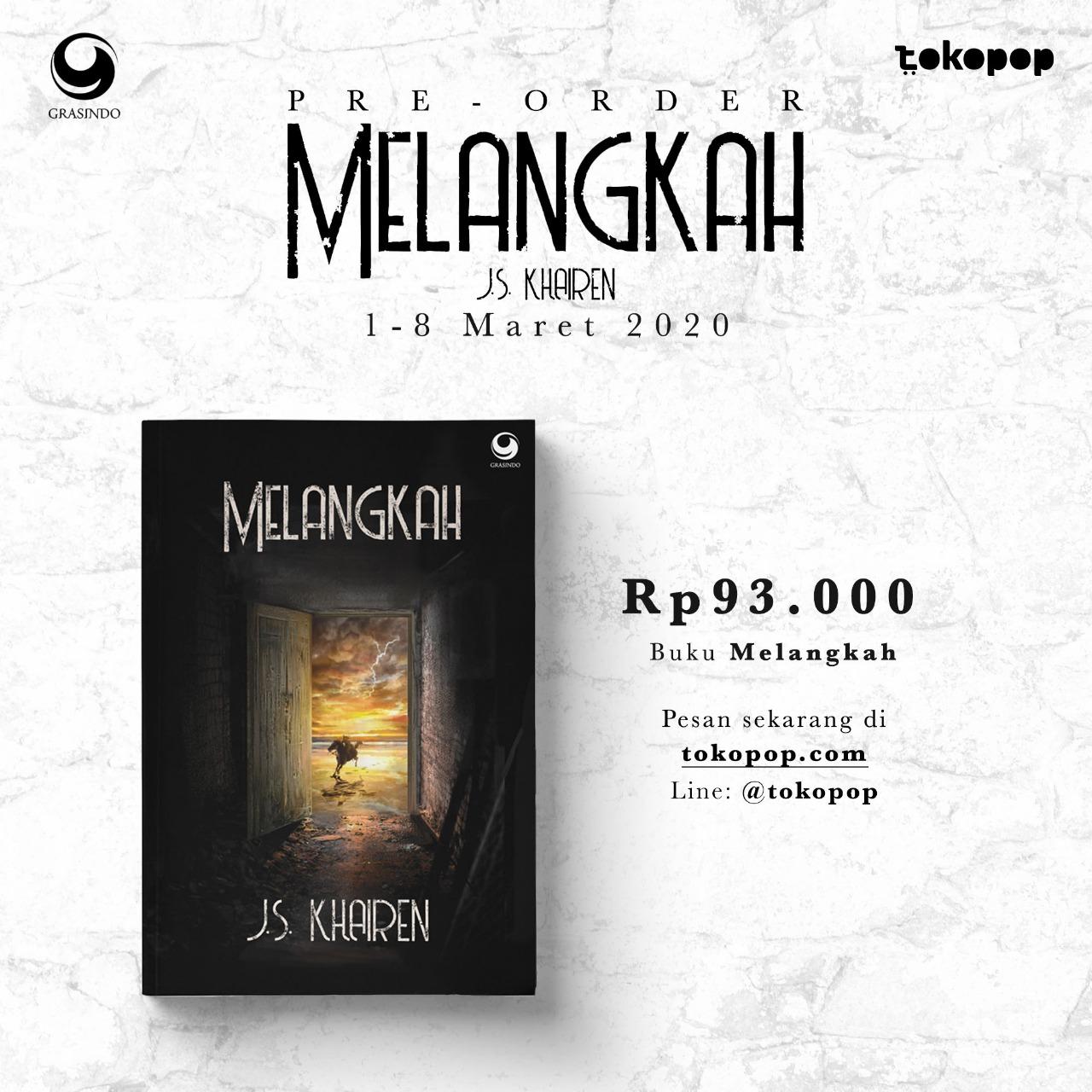 Pre- Order Buku Melangkah - J.S Khairen
