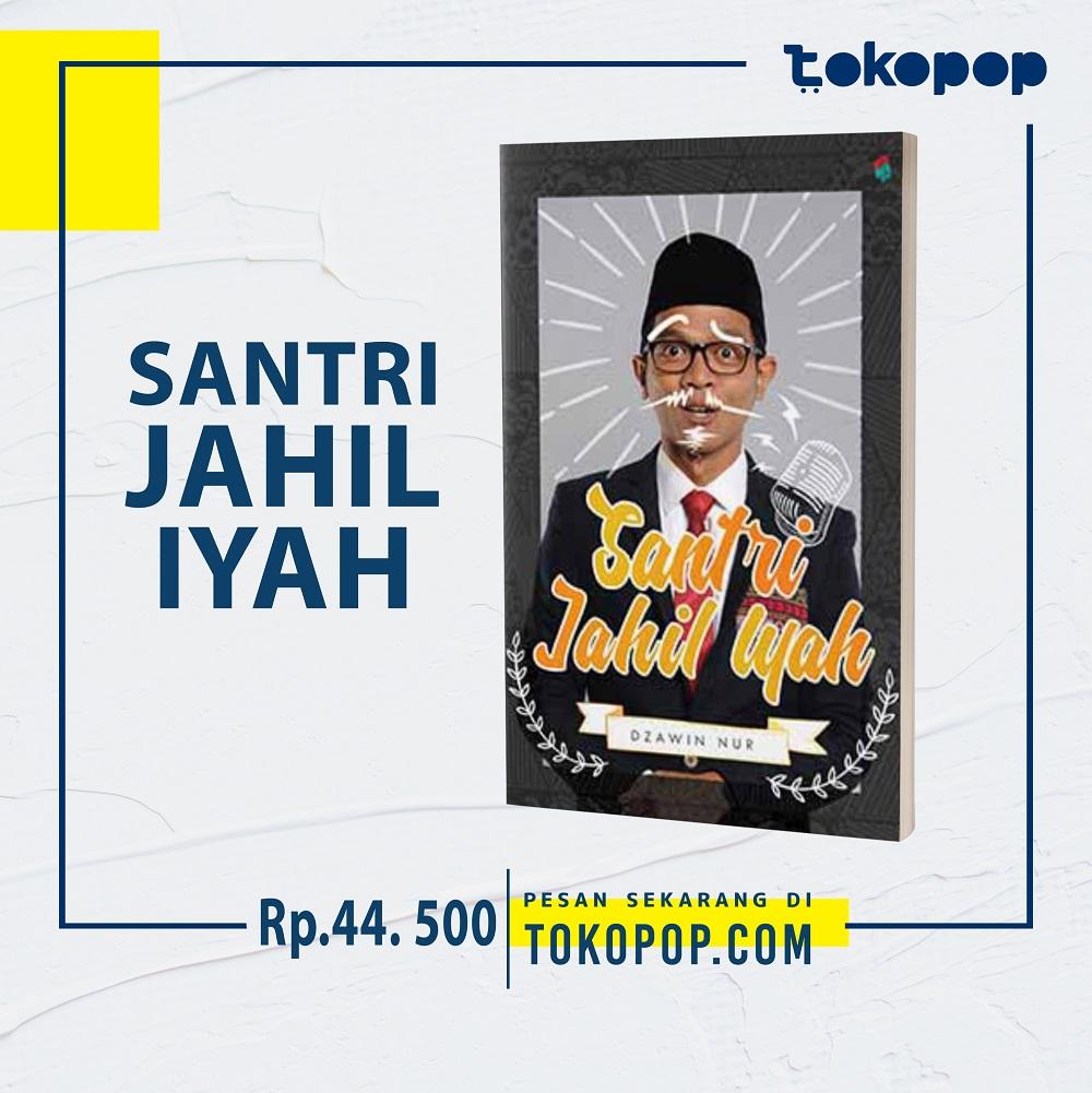 Santri Jahil Iyah - Dzawin Nur